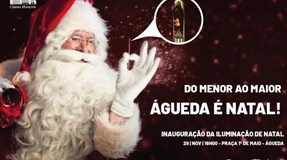 Do Menor ao Maior (do mundo) Águeda é Natal!